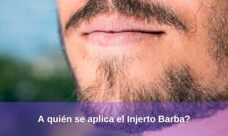 A quién se aplica el Injerto Barba