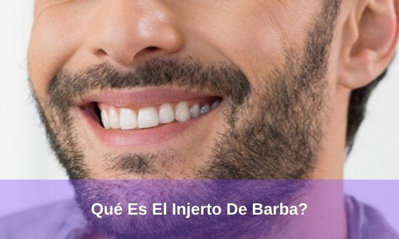 Qué Es El Injerto De Barba